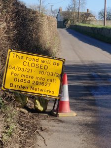 Road Closure, STogursey 4th March to 10th March. Telephone Barden Networks  01454281627 for information